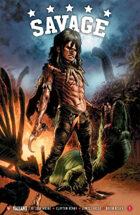 """Savage #1 """"The Future of Valiant"""""""