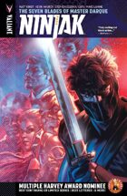 Ninjak Volume 6: The Seven Blades of Master Darque