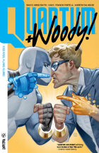 Quantum and Woody! (2017) Volume 1: Kiss Kiss Klang Klang