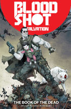 Bloodshot Salvation Volume 2: Book of The Dead