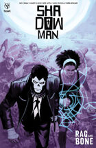 Shadowman (2018) V3: Rag and Bone