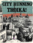 City Running Troika!