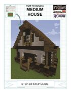 How To Build A Medium House