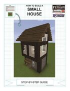How To Build A Small House
