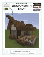 How To Build A Weaponsmith Shop