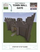 How To Build An Upgraded Town Wall Gate