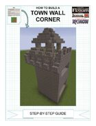 How To Build An Upgraded Town Wall Corner