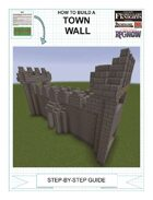 How To Build An Upgraded Town Wall