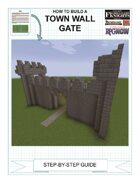 How To Build A Town Wall Gate