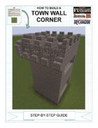 How To Build A Town Wall Corner