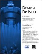 Death of Dr Null
