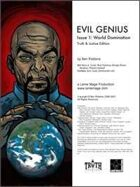 Evil Genius #1: World Domination (Truth & Justice)
