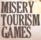 Misery Tourism Games