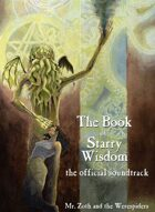 The Book of Starry Wisdom: The Official Soundtrack