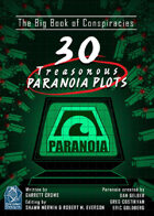 The Big Book Of Conspiracies - 30 Treasonous Paranoia Plots
