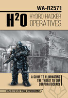 Hydro Hacker Operatives - Ashcan Edition
