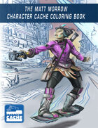 The Matt Morrow Character Cache Coloring Book