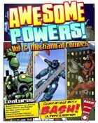 Awesome Powers Vol. 2 Mechanical Powers
