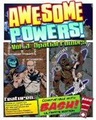Awesome Powers Vol. 3 Spatial Powers