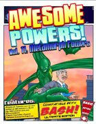 Awesome Powers Vol. 11: Metamorphic Powers