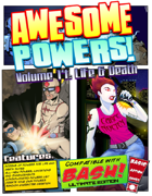 Awesome Powers Vol. 14: Life & Death Powers