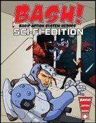 BASH! Sci-Fi Edition