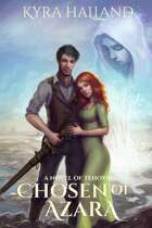 Chosen of Azara (Tales of Tehovir #1)