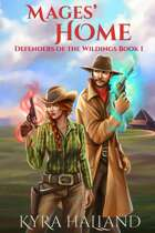 Mages' Home (Defenders of the Wildings #1)