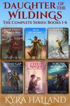 Daughter of the Wildings Books 1-6 The Complete Series [BUNDLE]