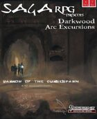 01AE01 - SagaRPG Arc Excursions: Barrow of the Cursespawn (PFRPG) PDF