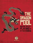 The Dragon Pool