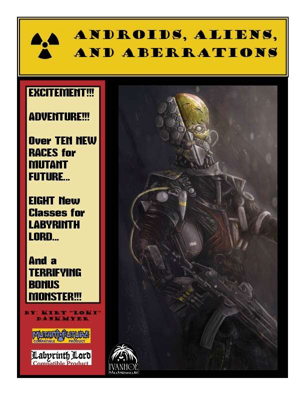 Androids, Aliens, and Aberrations