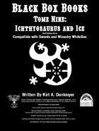 Black Box Books -- Tome Nine: Ichthyosaurus and Ice