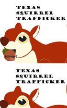 Texas Squirrel Trafficker
