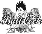 Bull Cock Press