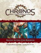 Chronos: Real Time Combat System Core Rulebook