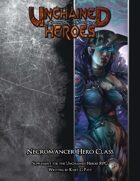 Unchained Heroes: The Necromancer