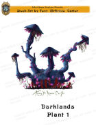 CSC Stock Art Presents: Darklands Plant 1