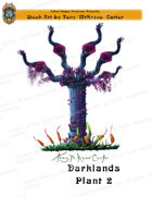 CSC Stock Art Presents: Darklands Plant 2