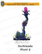 CSC Stock Art Presents: Darklands Plant 3