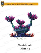 CSC Stock Art Presents: Darklands Plant 5