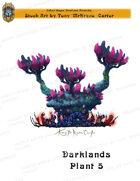 CSC Stock Art Presents: Darklands Plant 5