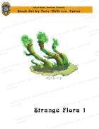 CSC Stock Art Presents: Strange Flora 1