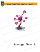 CSC Stock Art Presents: Strange Flora 2
