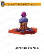 CSC Stock Art Presents: Strange Flora 6