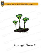 CSC Stock Art Presents: Strange Flora 7