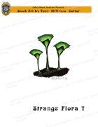 CSC Stock Art Presents: Strange Flora 7