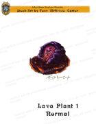 CSC Stock Art Presents: Lava Plant 1 Normal