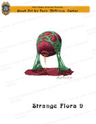 CSC Stock Art Presents: Strange Flora 9