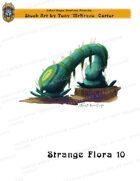 CSC Stock Art Presents: Strange Flora 10